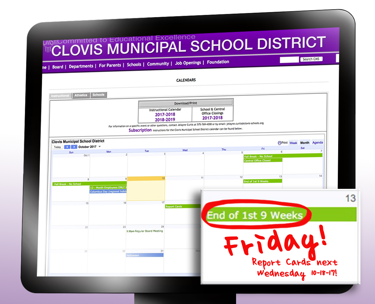 Image of a computer screen showing the CMS Instructional calendar with a reminder note that the 1st nine weeks is ending