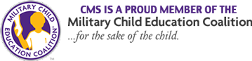 CMS is a Proud member of the Military Child Education Coalition
